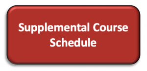 click here for the Supplemental Course Schedule