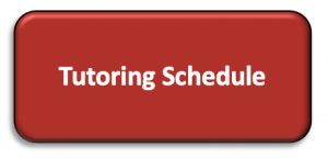 Click here for the Tutoring Schedule